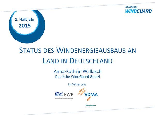 Status des Windenergieausbaus an Land am 30. Juni 2015