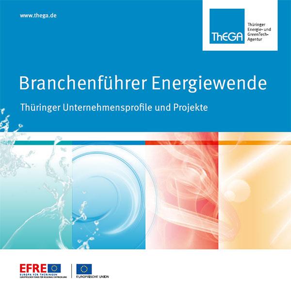Branchenführer Energiewende / Thüringer Unternehmensprofile und Projekte