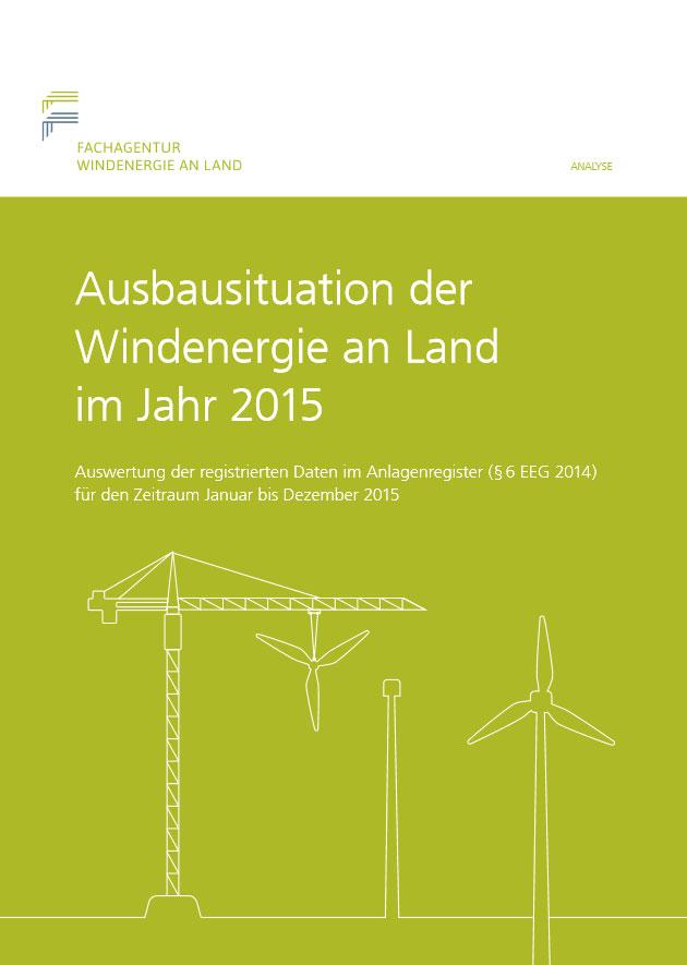 Herausgegeben von: Fachagentur Windenergie an Land e.V.
