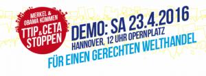 Aufruf zur überregionalen Demonstration am 23. April 2016 in Hannover / Bild: BUND
