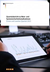 Quartalsbericht zu Netz- und Systemsicherheitsmaßnahmen 2015