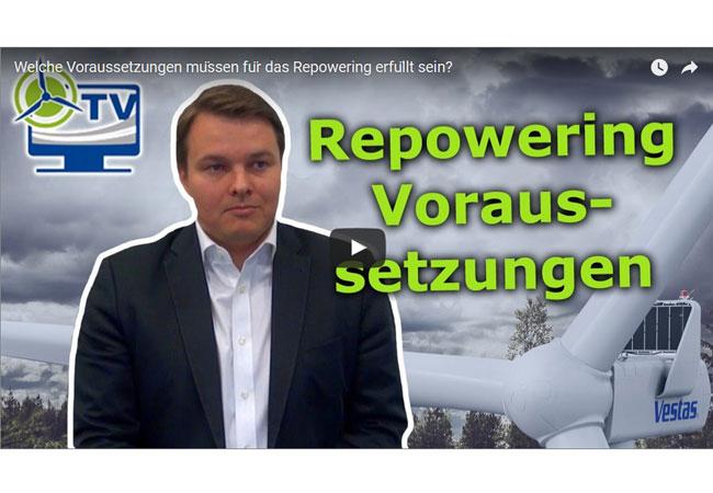 Welche Voraussetzungen müssen für das Repowering erfüllt sein?