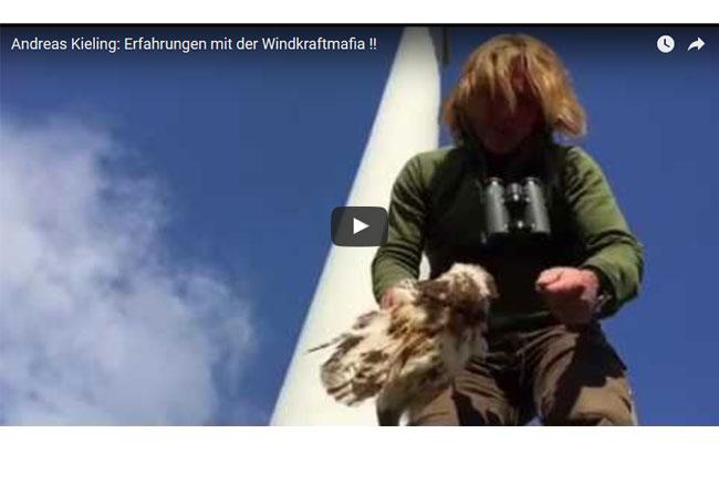Andreas Kieling: Erfahrungen mit der Windkraftmafia !!