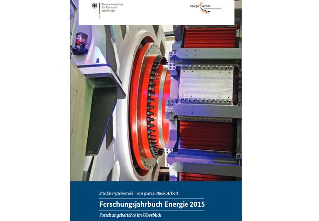Der Umbau der Energieversorgung 2015 / Forschungsjahrbuch des BMWi