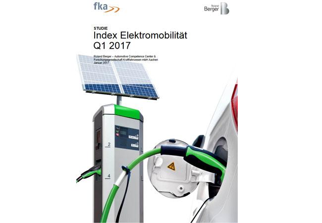"""Bild: """"Index Elektromobilität Q1/2017"""" von Roland Berger und der Forschungsgesellschaft Kraftfahrwesen Aachen (fka)"""