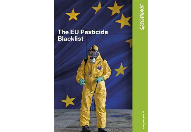 The EU Pesticide Blacklist / Greenpeace