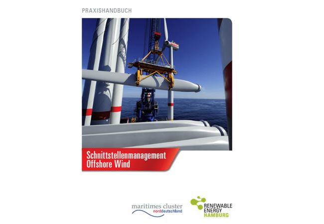 """Das Maritime Cluster Norddeutschland (MCN) und das Cluster Erneuerbare Energien Hamburg (EEHH) hat zusammen mit jeweiligen Netzwerk-Experten ein Praxishandbuch """"Schnittstellenmanagement Offshore Wind"""" erstellt."""