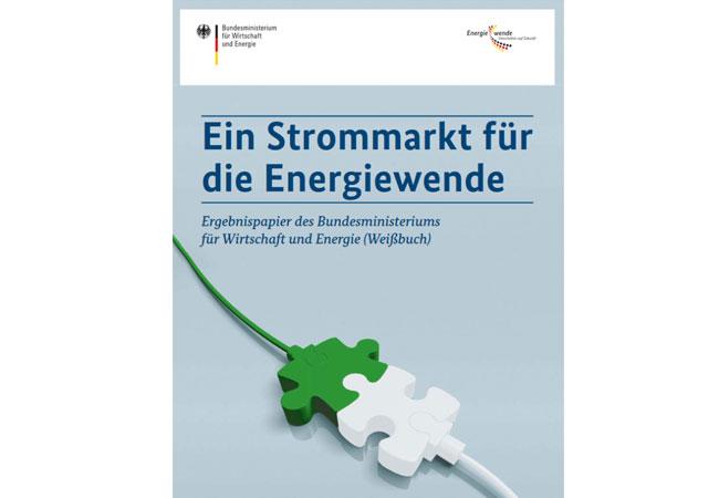 Weißbuch Ein Strommarkt für die Energiewende